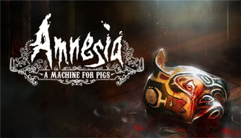 Amnesia-A Machine for Pigs.png