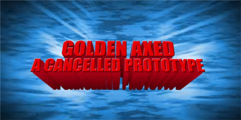 Golden Axed-A Cancelled Prototype2.png